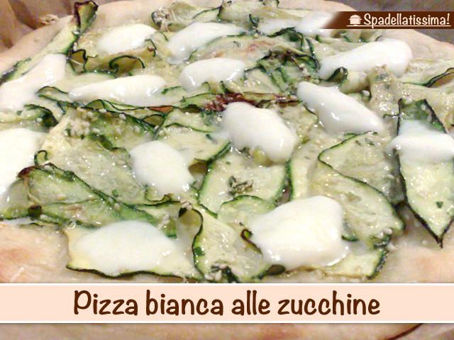 Pizza bianca alle zucchine