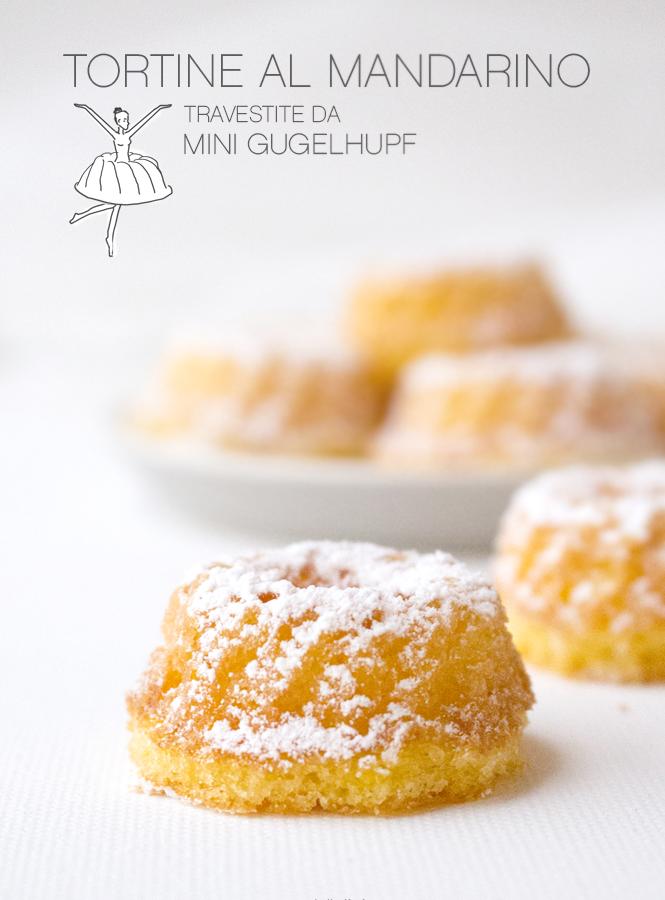 Mini tortine al mandarino (travestite da gugelhupf)