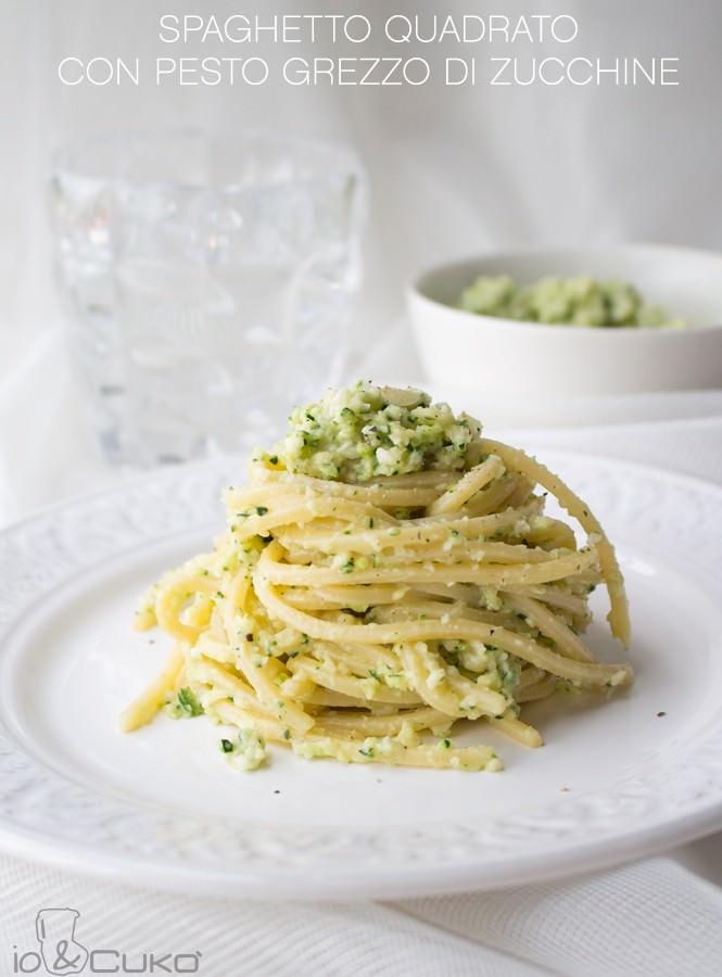 Io&Cukò: Spaghetto quadrato con pesto grezzo di zucchine