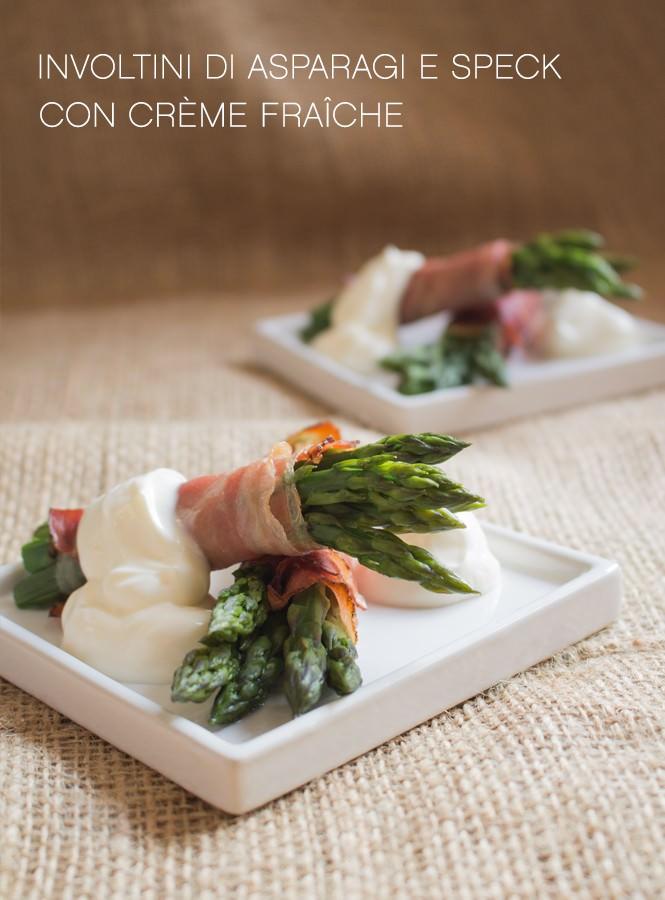 Involtini di asparagi e speck con crème fraîche