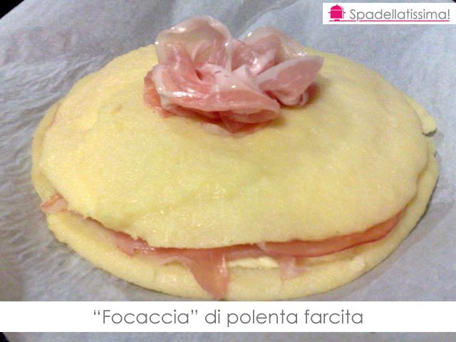 """Focaccia"" di polenta farcita"