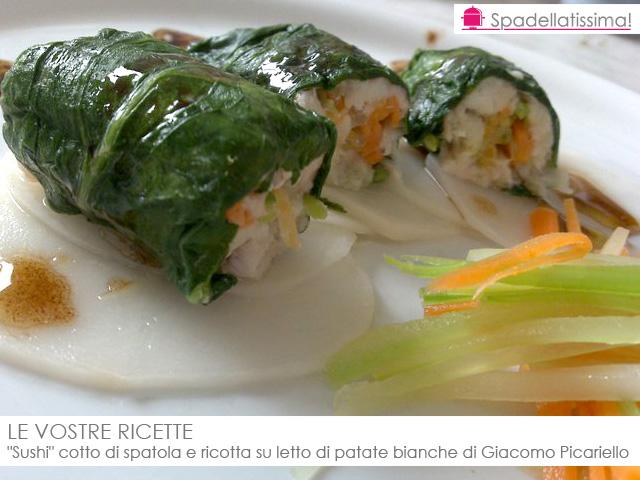 """LE VOSTRE RICETTE – """"Sushi"""" cotto di spatola e ricotta su letto di patate bianche di Giacomo Picariello"""