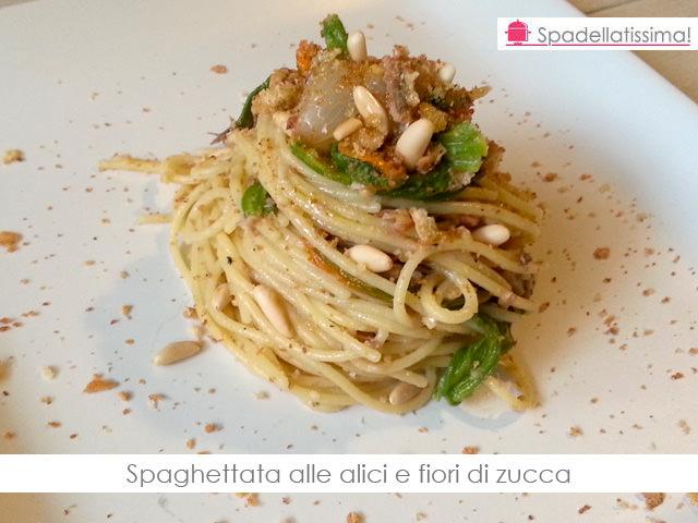 """""""Tutti da me sabato sera"""" 2 – Spaghettata alle alici e fiori di zucca"""