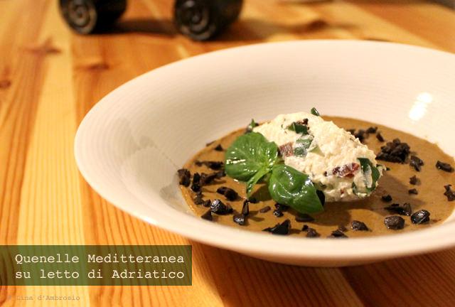 """""""Quenelle Meditteranea su letto di Adriatico"""": quenelle di riso, ricotta, pomodori secchi e basilico su crema di cozze con olive nere"""
