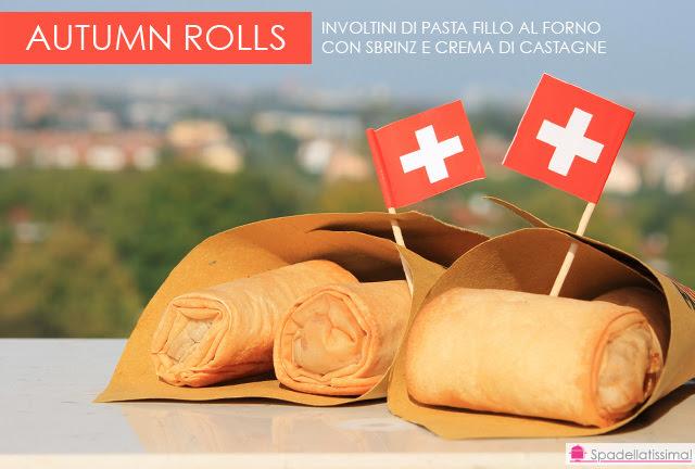 Autumn rolls – Involtini di pasta fillo al forno con Sbrinz e crema di castagne