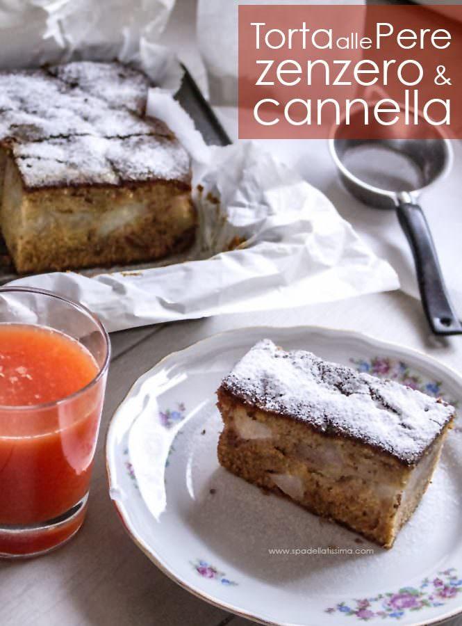 Torta alle pere con zenzero e cannella (senza glutine)