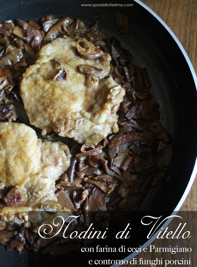 Nodini di vitello con farina di ceci e parmigiano e contorno di funghi porcini