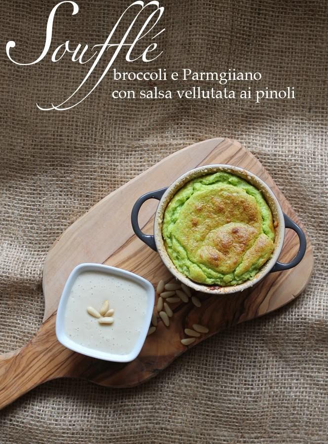 Soufflé broccoli e Parmigiano con salsa vellutata ai pinoli