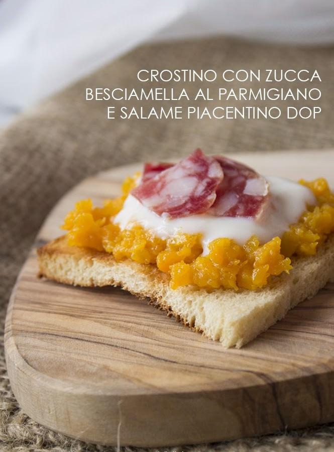 Crostino Autunnale con zucca, besciamella al Parmigiano e Salame Piacentino DOP
