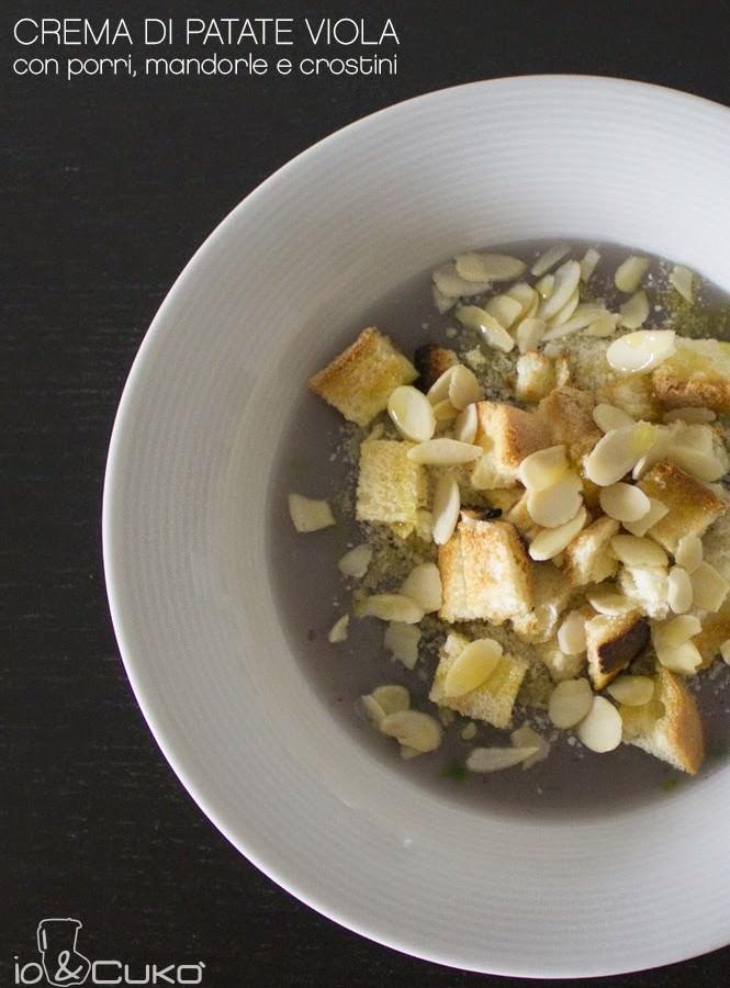 io&Cukò: Crema di patate viola con porri, mandorle e crostini