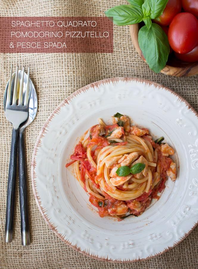 Spaghetto quadrato ai pomodorini pizzutelli e pesce spada